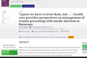 'I guess we have to treat them, but horizontal ellipsis': health care provider perspectives on the management of women presenting with unsafe abortion in Botswana