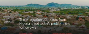 The emigration of doctors from Nigeria is not today's problem, it is tomorrow's